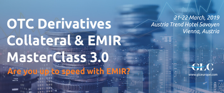 OTC Derivatives Collateral & EMIR Masterclass 3.0