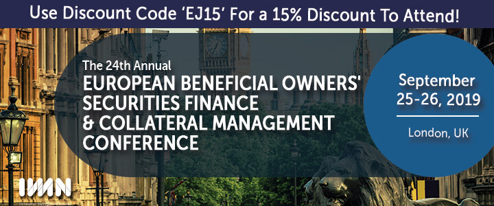 The 24th Annual European Beneficial Owners' Securities Finance & Collateral Management Conference