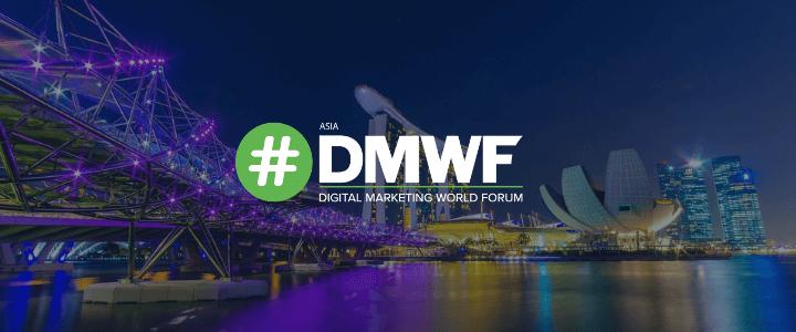 #DMWF Digital Marketing World Forum: Asia 2020