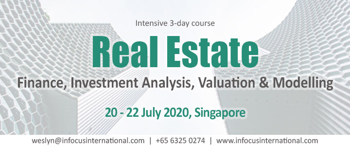 Real Estate Finance, Investment Analysis, Valuation & Modelling